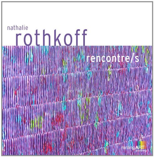 9782953058468: Nathalie Rothkoff, rencontre/s
