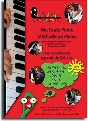 9782953072327: Ma Toute Petite Méthode de Piano