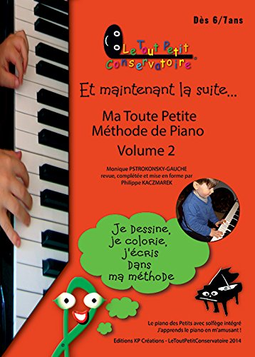 9782953072372: Ma Toute Petite Méthode de Piano Volume2