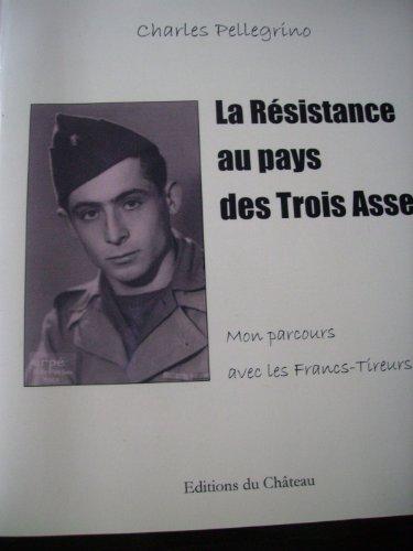 9782953092806: La Résistance au pays des Trois Asses