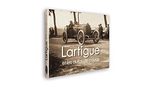 Lartigue et les Autos de Course.: Darmendrail, Pierre.