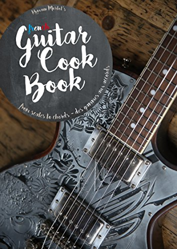 9782953112245: The Guitar Cook Book : from scales to chords