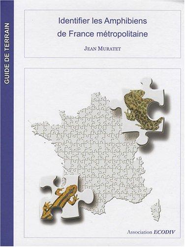 9782953115109: Identifier les amphibiens de France métropolitaine
