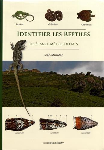 9782953115116: Identifier les reptiles de France métropolitaine