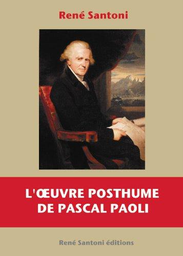 9782953180169: L'oeuvre posthume de Pascal Paoli