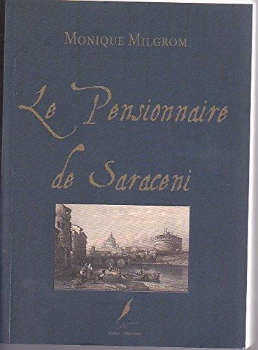 9782953185706: Le pensionnaire de Saraceni