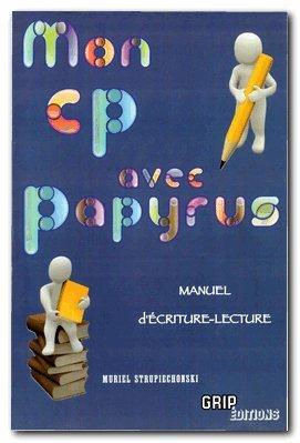 9782953203653: Mon CP avec Papyrus : Manuel d'écriture lecture