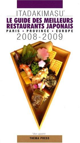 Itadakimasu : Le guide des meilleurs restaurants: Duval, Patrick