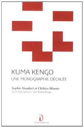 9782953209310: Kuma Kengo: Une Monographie Decalee