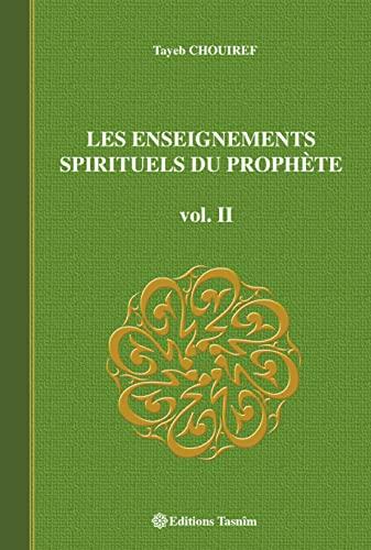 9782953220018: Les enseignements spirituels du prophète vol. II: 2