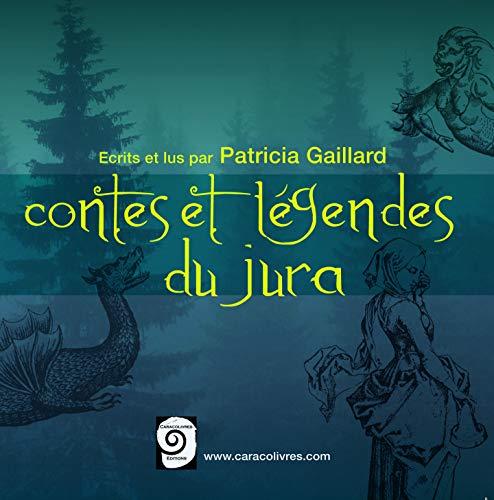 9782953222142: Contes et Légendes du Jura