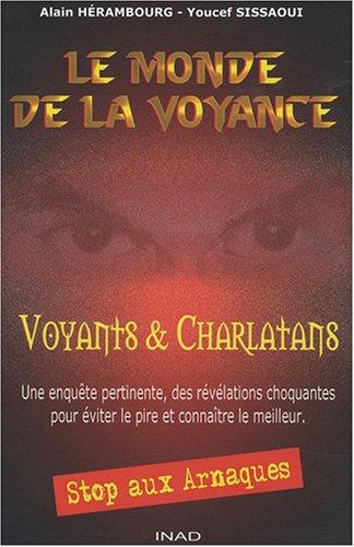 9782953227017: Le monde de la voyance: Voyants et charlatans