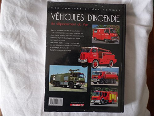 9782953227758: Les véhicules d'incendie du département du var, de 1970 à nos jours