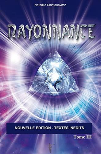 9782953231892: Rayonnance Tome 3