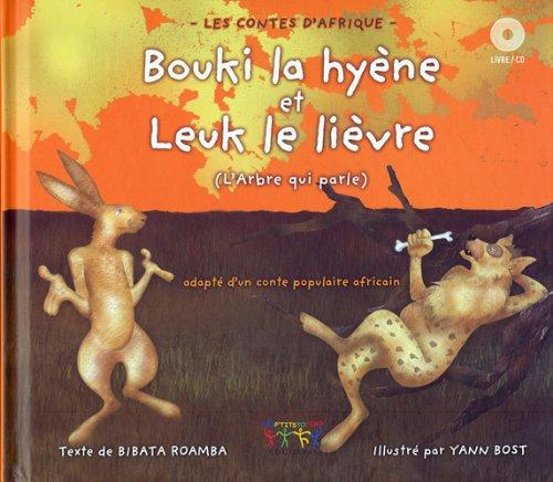 9782953252675: Bouki la hyène et Leuk le lièvre : (L'arbre qui parle)