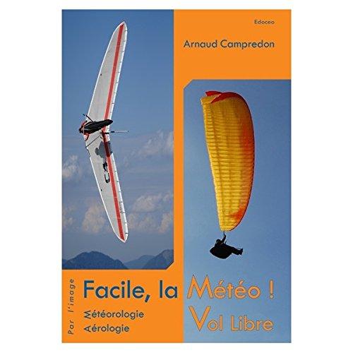 9782953260823: Facile, la Météo Vol Libre