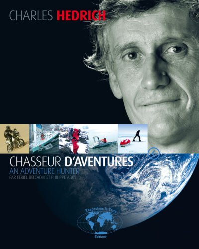 9782953266405: Charles Hedrich, chasseur d'aventures