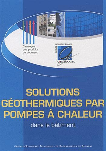 9782953279412: Solutions g�othermiques par pompes � chaleur dans le b�timent