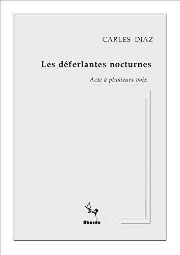 9782953296839: Les Deferlantes Nocturnes