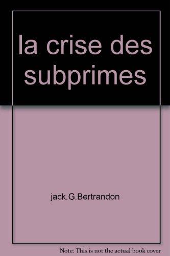 9782953300802: la crise des subprimes