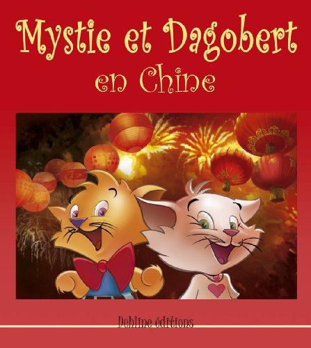 9782953301526: Mystie et Dagobert en Chine (1 livre + 1 CD audio)