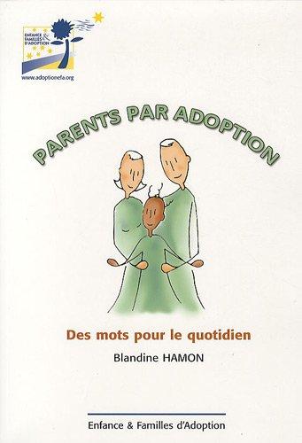 9782953322507: Parents par adoption : Des mots pour le quotidien