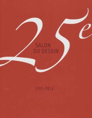 25E ANNIVERSAIRE DU SALON DU DESSIN 1991-2016: L. DE BAYSER / H. AARON