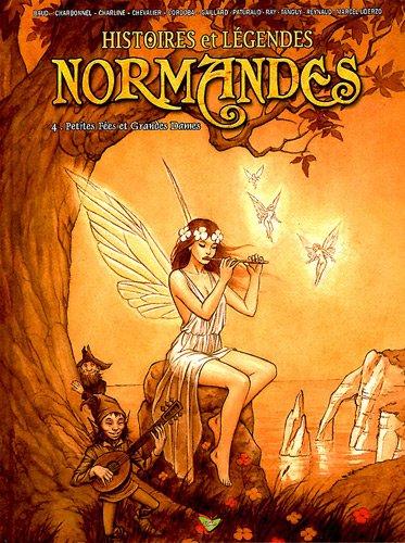 9782953327854: Histoires et l�gendes normandes, Tome 4 : Petites f�es et grandes dames