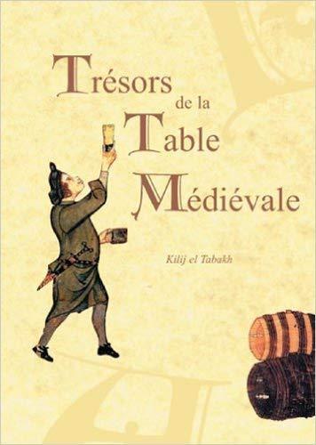 9782953333527: Tr�sors de la table m�di�vale