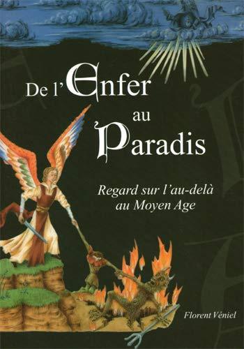 9782953333541: De l'Enfer au Paradis, regard sur l'au-delà au Moyen âge