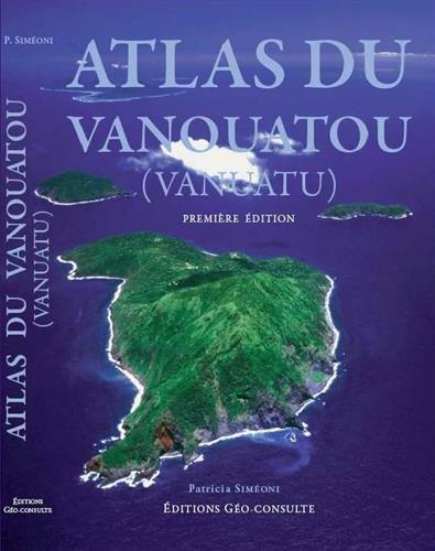 9782953336207: Atlas Du Vanouatou (Vanuatu).