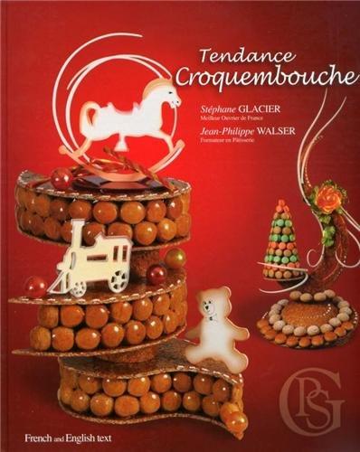 9782953359800: Tendance croquembouche