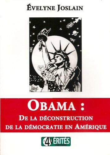 9782953366327: Obama : de la Deconstruction de la Democratie en Amerique
