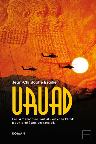 9782953372106: uruad, les americains ont-ils envahi l'irak pour proteger un secret...