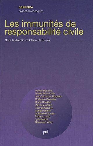 9782953372717: Les immunit�s de responsabilit� civile