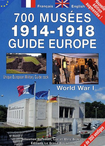 9782953384116: Guide Europe 700 musées 1914-1918