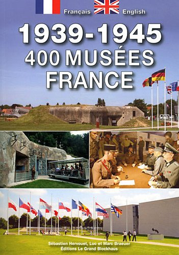 9782953384161: guide 400 musées 1939-1945 en France