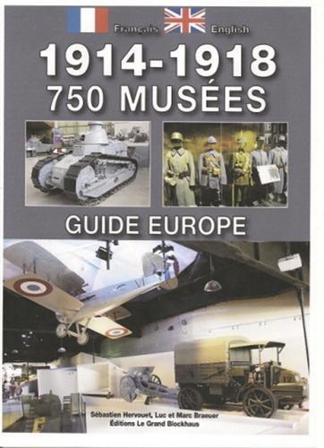 9782953384185: 1914-1918, 750 Musées : Guide Europe (édition bilingue)
