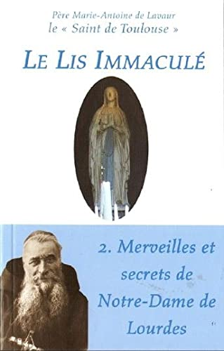 9782953392609: Le Lis Immaculé : Tome 2 (French Edition)