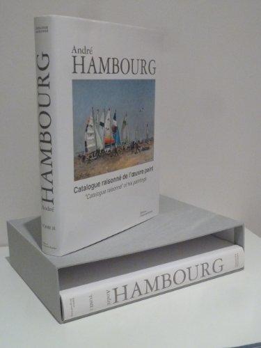9782953413939: André Hambourg Catalogue Raisonné de l'Oeuvre Peint, tome 2