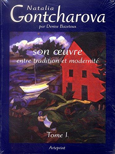 9782953427240: Natalia Gontcharova Catalogue Raisonne Volume 1