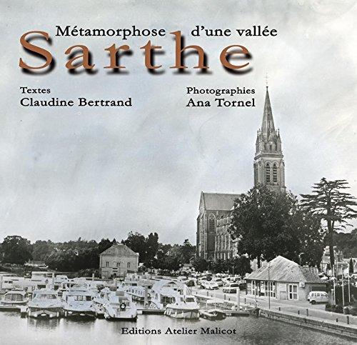 9782953433128: Sarthe, m�tamorphose d'une vall�e