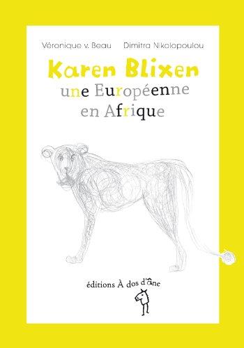 9782953433906: Karen Blixen, une Européenne en Afrique (French Edition)