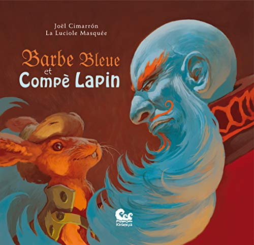 9782953434309: Barbe bleue et Compè Lapin (French Edition)