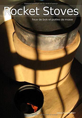 9782953441116: Rocket stoves - Feux de bois et poêles de masse