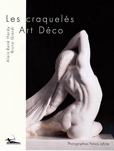 9782953452600: Les craquelés Art-Déco : Histoire et collections