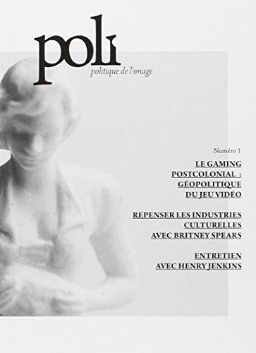 POLITIQUE DE L IMAGE NUMERO 1: POLI