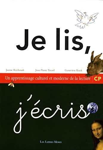 9782953464900: Je lis, j'écris CP : Un apprentissage culturel et moderne de la lecture