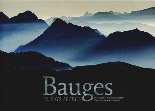 9782953468328: Bauges : Le pays secret