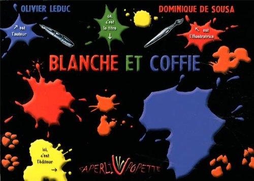 9782953469677: Blanche et Coffie